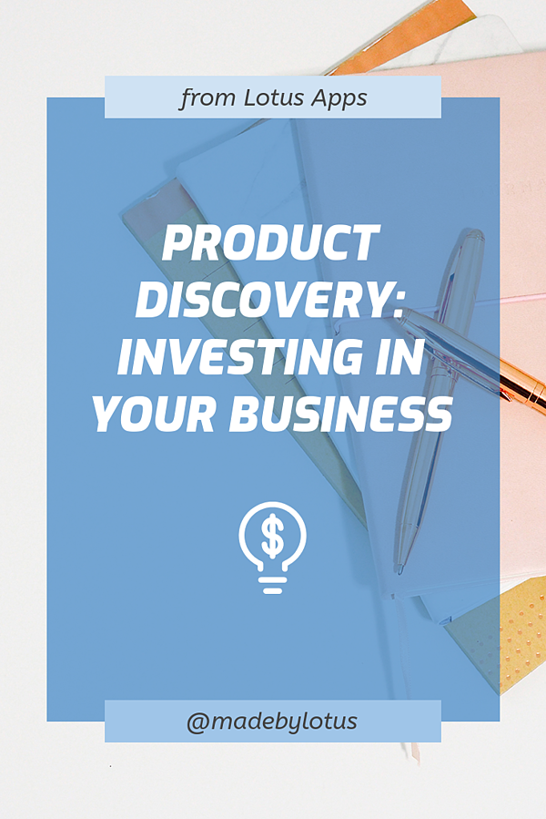 product-discovery-investing-in-your-business